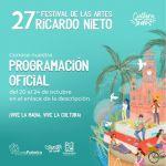 Invitan a participar en el 27º Festival de las Artes Ricardo Nieto